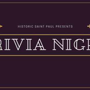 Historic Saint Paul Presents Trivia Night banner